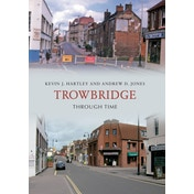 Trowbridge Through Time