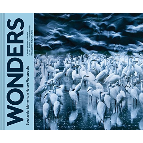 Wonders Spectacular Moments in Nature Photography Hardback 2018