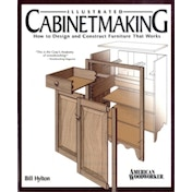 Illustrated Cabinetmaking: How to Design and Construct Furniture That Works by Bill Hylton (Paperback, 2008)
