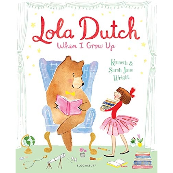 Lola Dutch: When I Grow Up  Paperback / softback 2019