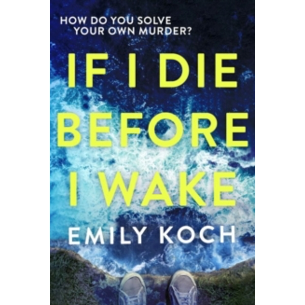 If I Die Before I Wake Paperback