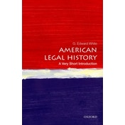 American Legal History: A Very Short Introduction by G. Edward White (Paperback, 2013)