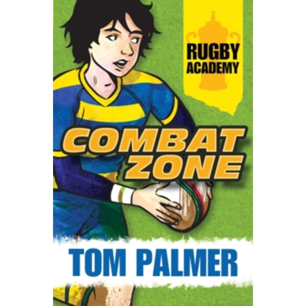 Rugby Academy: Combat Zone by Tom Palmer (Paperback, 2014)