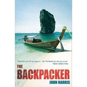 The Backpacker by John Harris (Paperback, 2009)