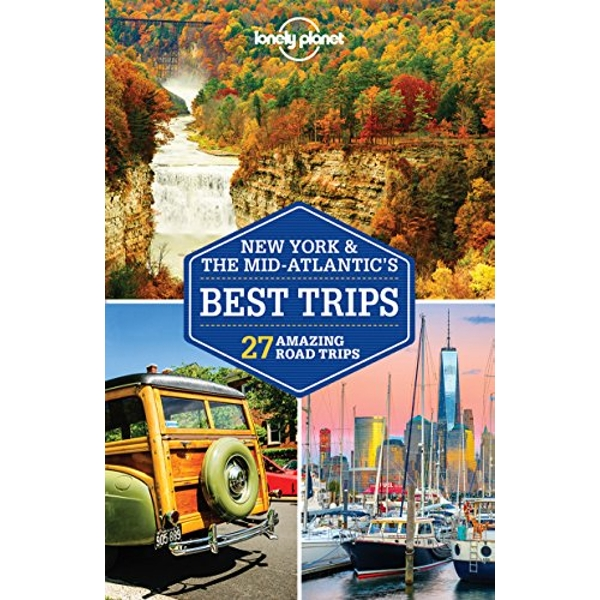 Lonely Planet New York & the Mid-Atlantic's Best Trips  Paperback / softback 2018