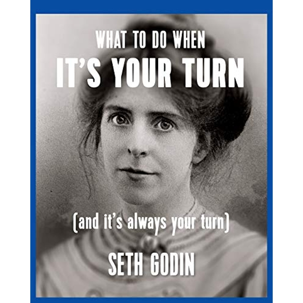 What to Do When its Your Turn Seth Godin (2014) by Seth Godin (Paperback, 2014)