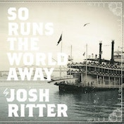 Josh Ritter - So Runs The World Away (Ltd RSD LP) Vinyl