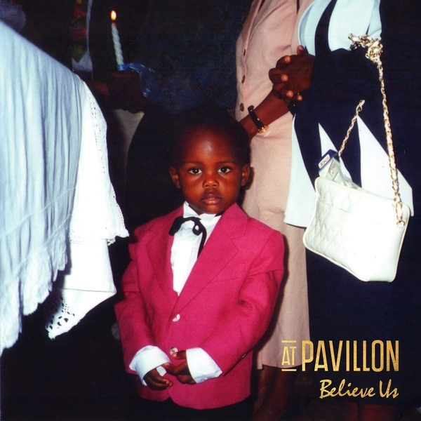 At Pavillon - Believe Us Vinyl