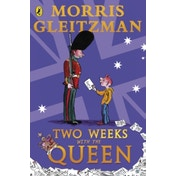 Two Weeks with the Queen by Morris Gleitzman (Paperback, 1999)