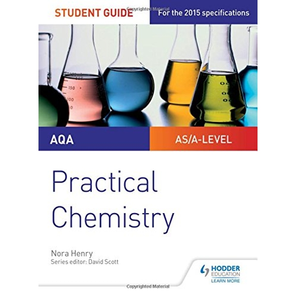 AQA A-level Chemistry Student Guide: Practical Chemistry by Nora Henry (Paperback, 2017)