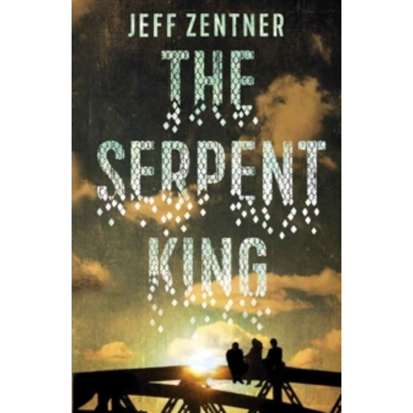 The Serpent King by Jeff Zentner (Paperback, 2016)