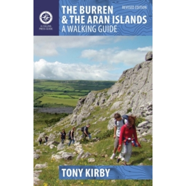 The Burren and the Aran Islands: A Walking Guide by Tony Kirby (Paperback, 2014)