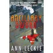 Ancillary Sword by Ann Leckie (Paperback, 2014)