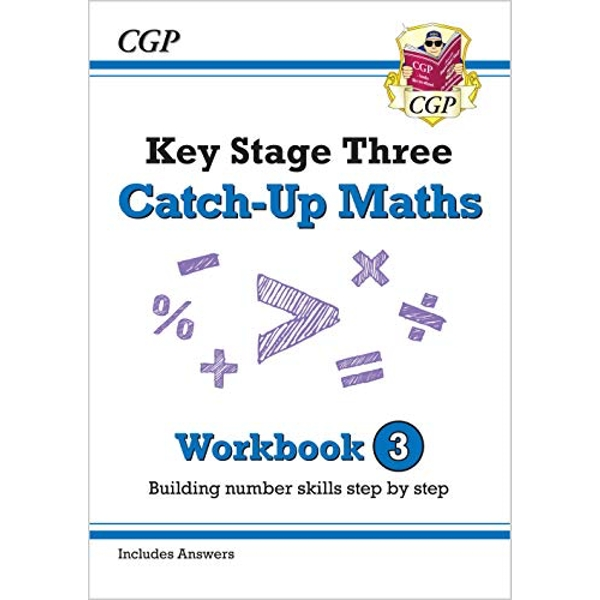 New KS3 Maths Catch-Up Workbook 3 (with Answers)  Paperback / softback 2018