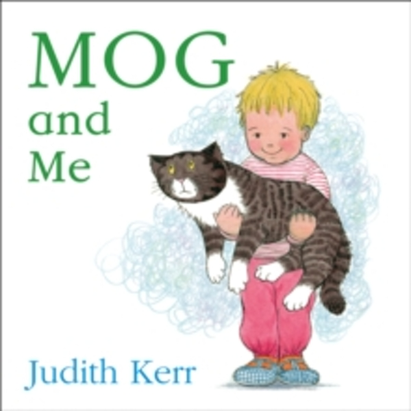Mog and Me board book by Judith Kerr (Board book, 2010)