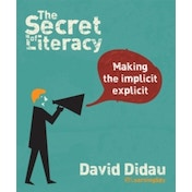 The Secret of Literacy: Making the Implicit, Explicit by David Didau (Paperback, 2014)