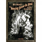 Mike Mignola's The Amazing Screw-On Head & Curious Objects Artist Edition Hardcover