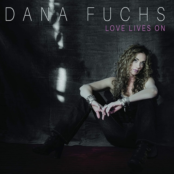 Dana Fuchs - Love Lives On Vinyl