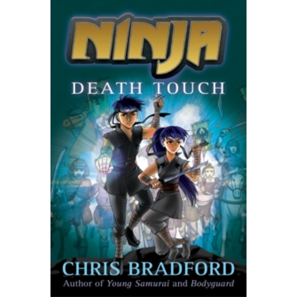 Ninja: Death Touch by Chris Bradford (Paperback, 2013)