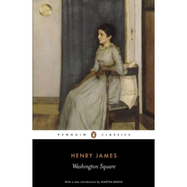 Washington Square by Henry James (Paperback, 2007)