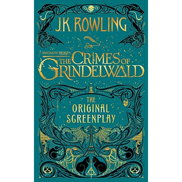 Fantastic Beasts : The Crimes of Grindelwald by J.K. Rowling (2018, Hardback)