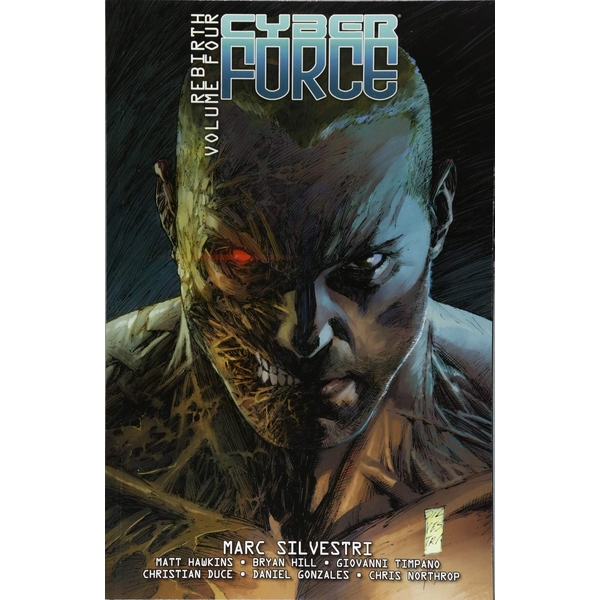Cyber Force: Rebirth Volume 4 Paperback