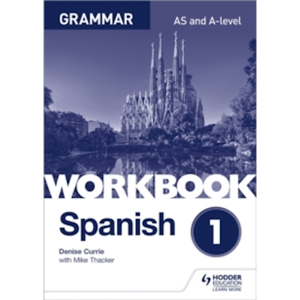 Spanish A-level Grammar Workbook 1