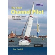 The Shell Channel Pilot : South coast of England, the North coast of France and the Channel Islands