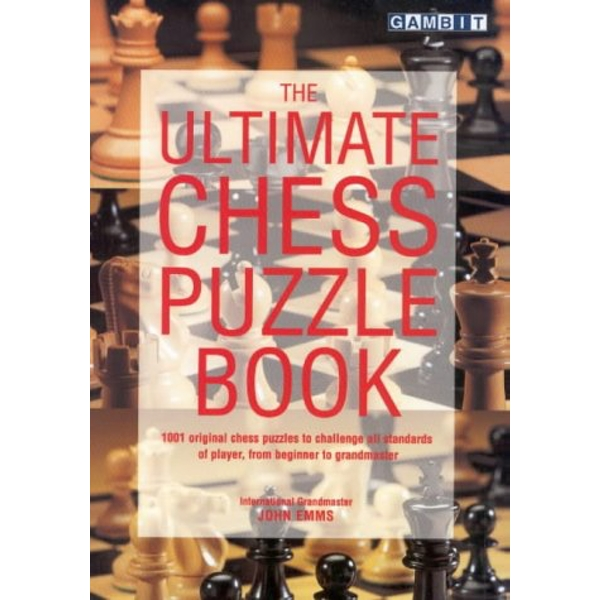 The Ultimate Chess Puzzle Book by John Emms (Paperback, 2000)