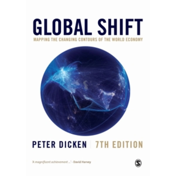 Global Shift : Mapping the Changing Contours of the World Economy