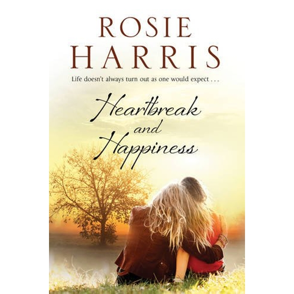 Heartbreak and Happiness: A Contemporary Family Saga by Rosie Harris (Paperback, 2016)
