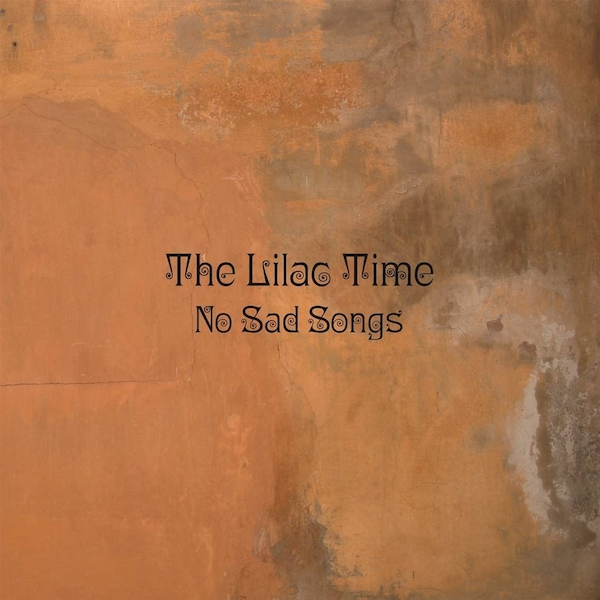The Lilac Time - No Sad Songs Vinyl