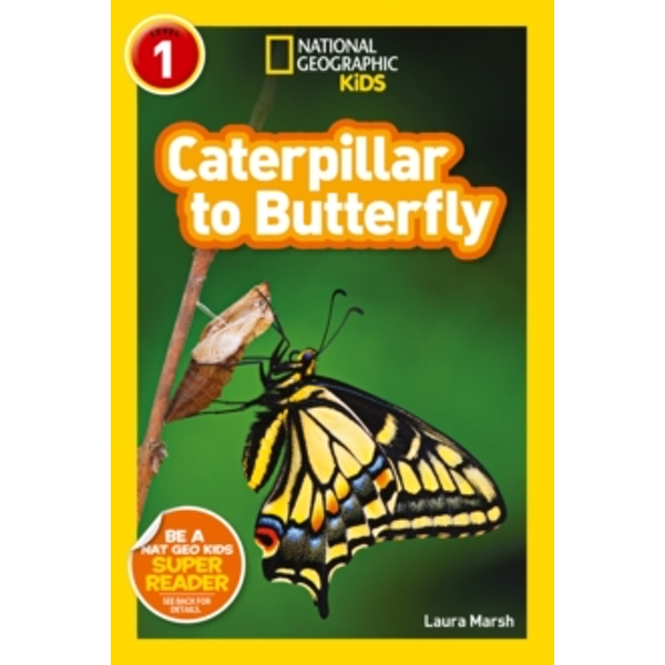 National Geographic Kids Readers: Catepillar to Butterfly