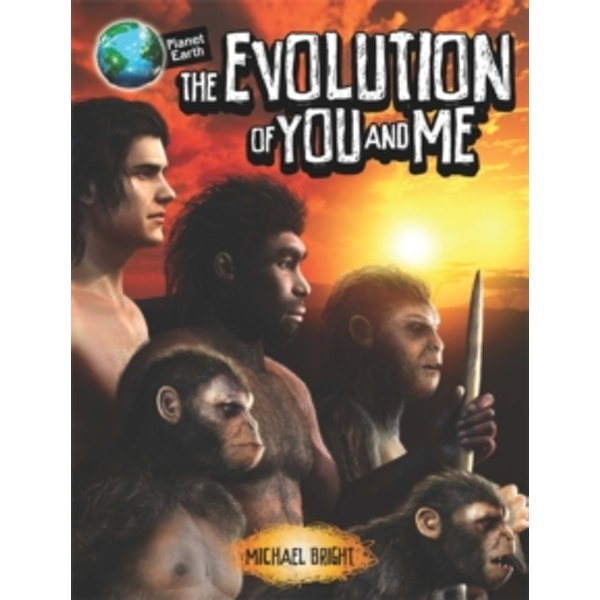 Planet Earth: The Evolution of You and Me