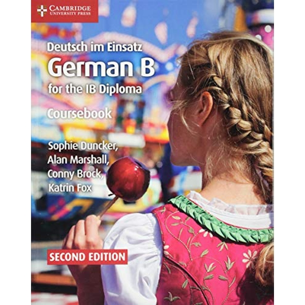 Deutsch im Einsatz Coursebook German B for the IB Diploma Paperback / softback 2018