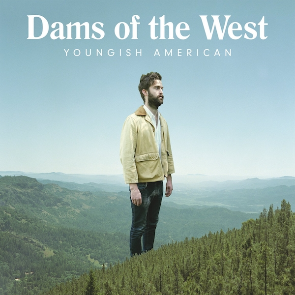 Dams Of The West - Youngish American Vinyl