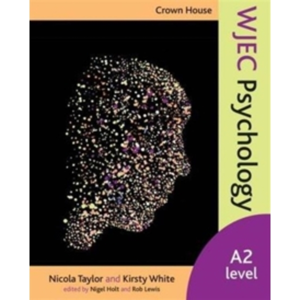 Crown House WJEC Psychology : A2 Level