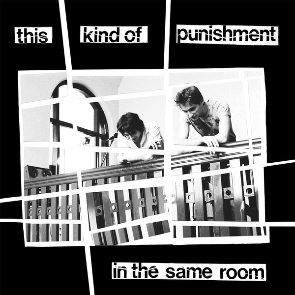 This Kind Of Punishment - In The Same Room Vinyl