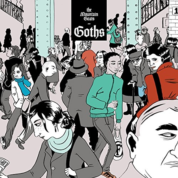 The Mountain Goats - Goths Vinyl