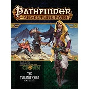Pathfinder Adventure Path #129: Twilight Child (War for the Crown 3 of 6)