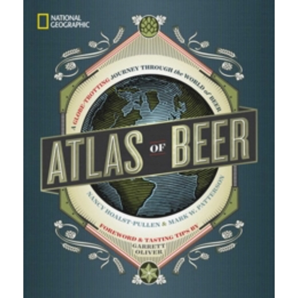 National Geographic Atlas Of Beer: A Globe-Trotting Journey Through the World of Beer by Garrett Oliver (Hardback, 2017)