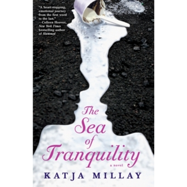 The Sea of Tranquility : A Novel