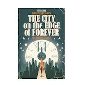 Star Trek City on the Edge of Forever Hardcover