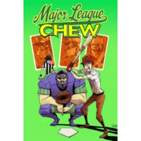 Chew Volume 5: Major League Chew TP