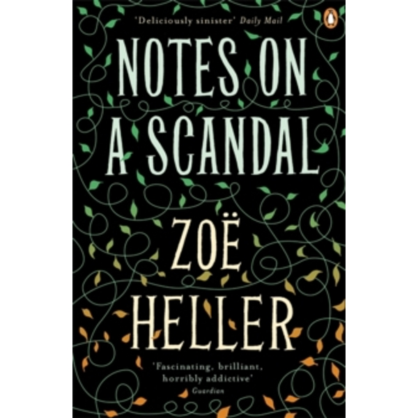 Notes on a Scandal by Zoe Heller (Paperback, 2008)