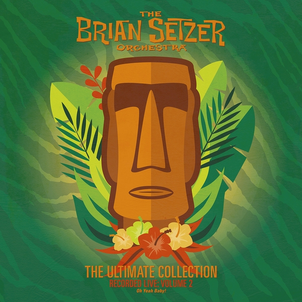 The Brian Setzer Orchestra - The Ultimate Collection Recorded Live: Volume 2 Oh Yeah Baby! Vinyl