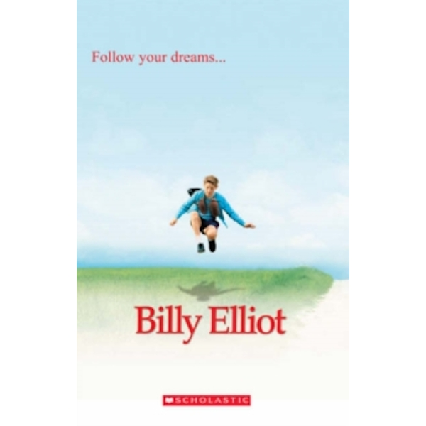 Billy Elliot (Scholastic Readers) Paperback