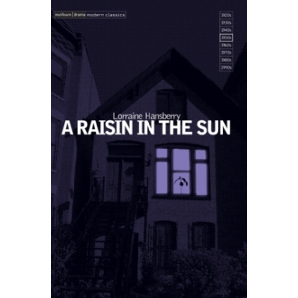 A Raisin in the Sun by Lorraine Hansberry (Paperback, 2001)