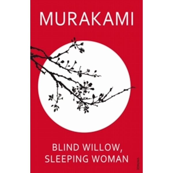 Blind Willow, Sleeping Woman by Haruki Murakami (Paperback, 2007)