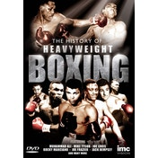 The History Of Heavyweight Boxing DVD